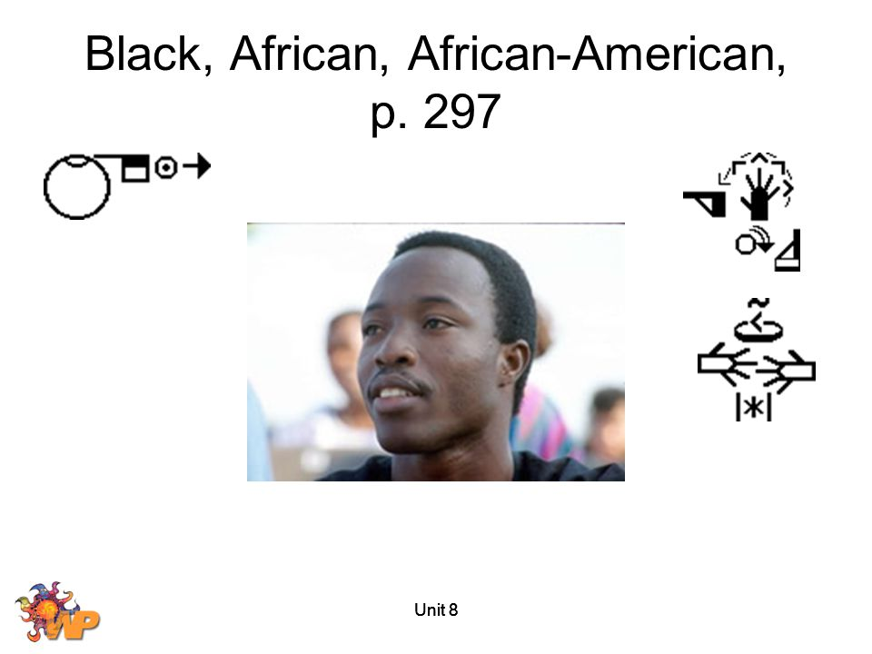 Unit 8 Black, African, African-American, p. 297