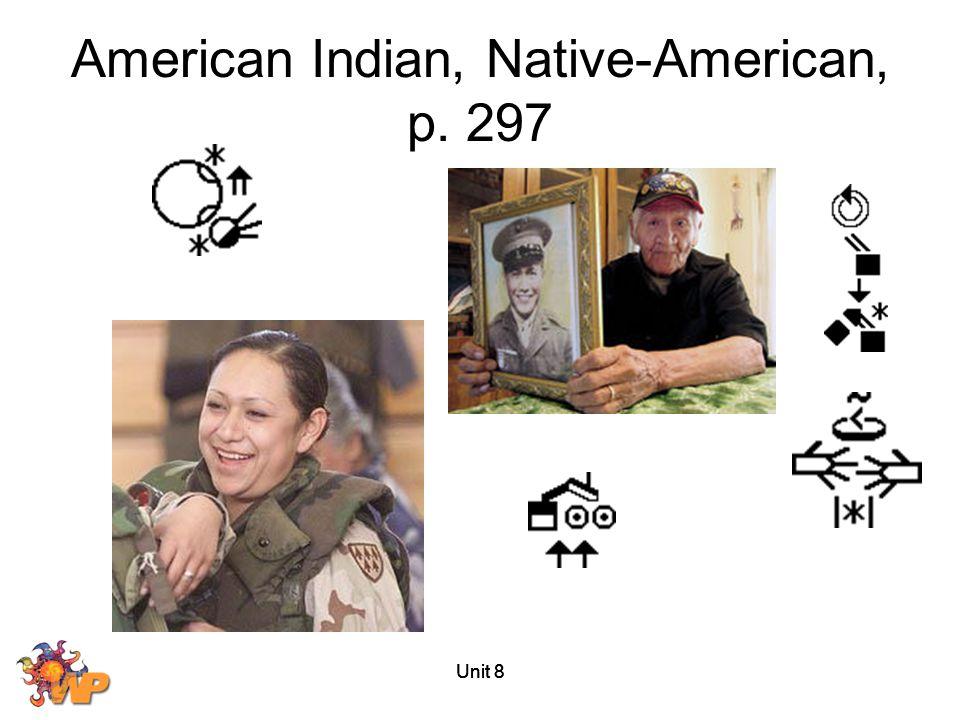 Unit 8 American Indian, Native-American, p. 297