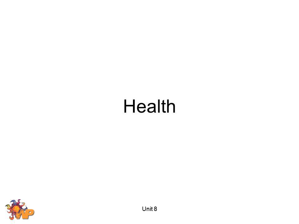 Health Unit 8