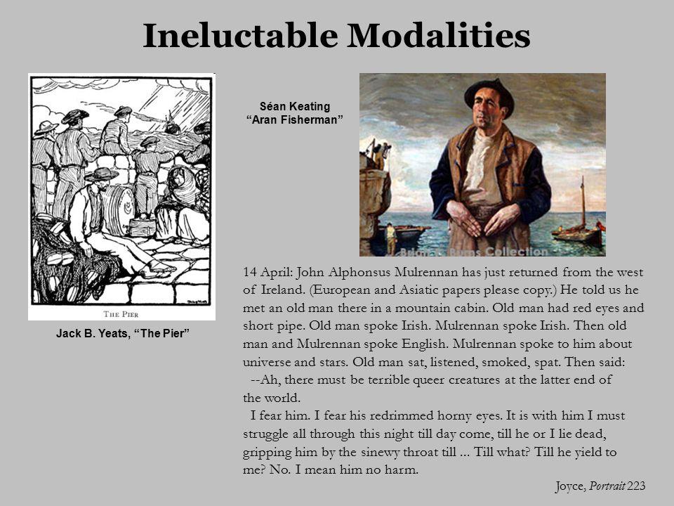 Ineluctable Modalities Séan Keating Aran Fisherman Jack B.