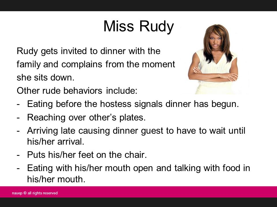 Miss Rudy Rudy gets invited to dinner with the family and complains from the moment she sits down.
