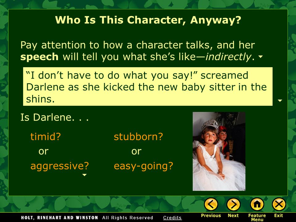 "Who Is This Character, Anyway? Pay attention to how a character talks, and her speech will tell you what she's like—indirectly. Is Darlene... ""I don't"