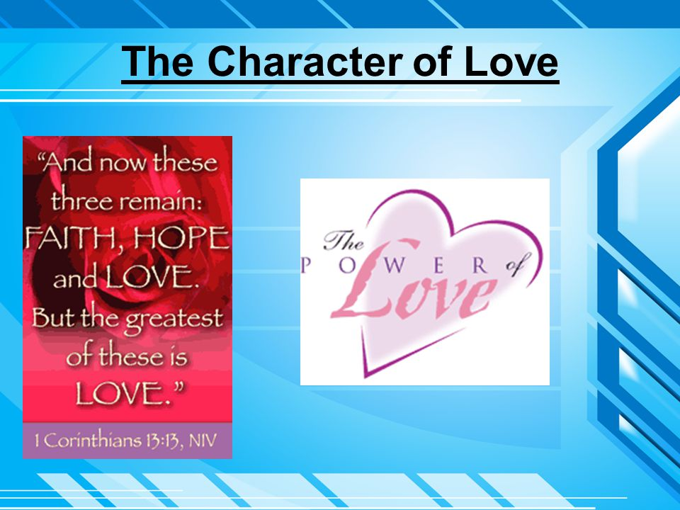The Character of Love