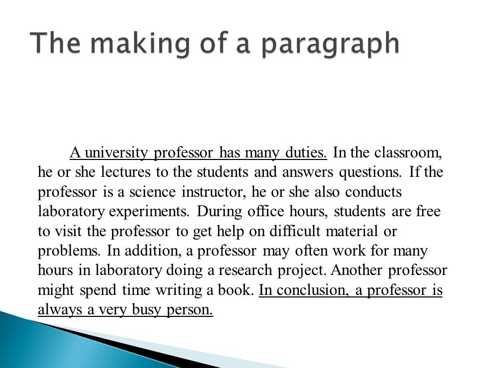 1.Topic sentence A topic sentence is very necessary for a paragraph.