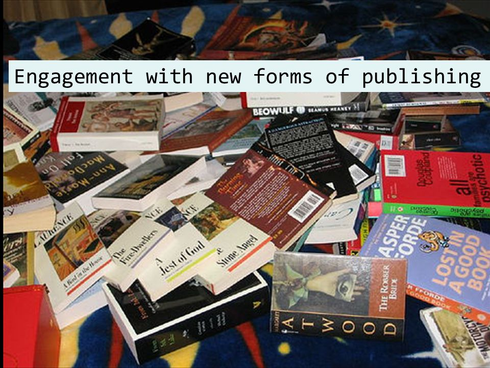 Engagement with new forms of publishing