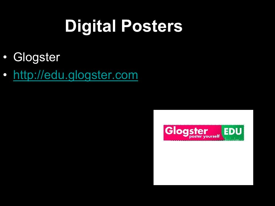 Digital Posters Glogster http://edu.glogster.com