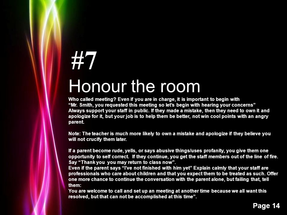 Powerpoint Templates Page 14 #7 Honour the room Who called meeting.