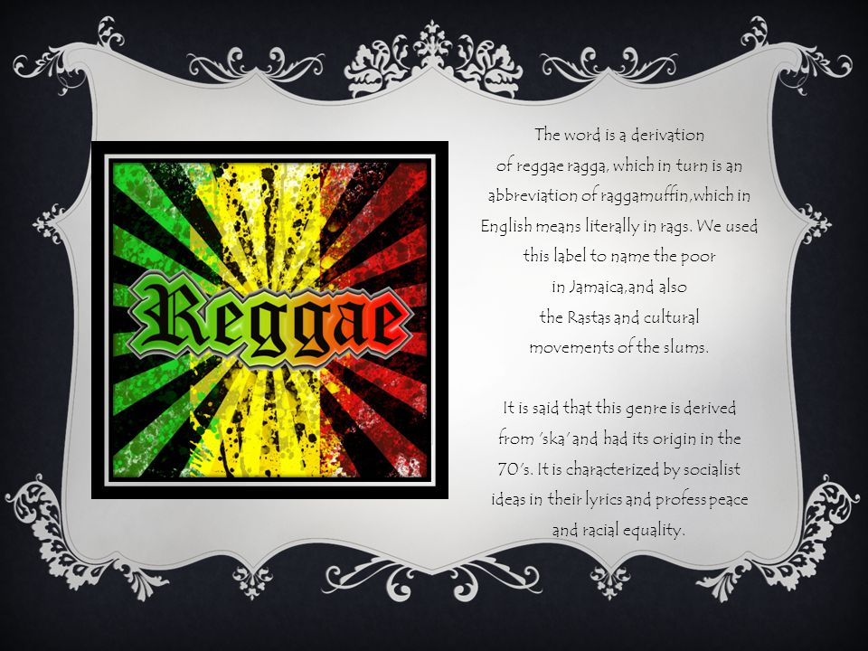 The word is a derivation of reggae ragga, which in turn is an abbreviation of raggamuffin,which in English means literally in rags.