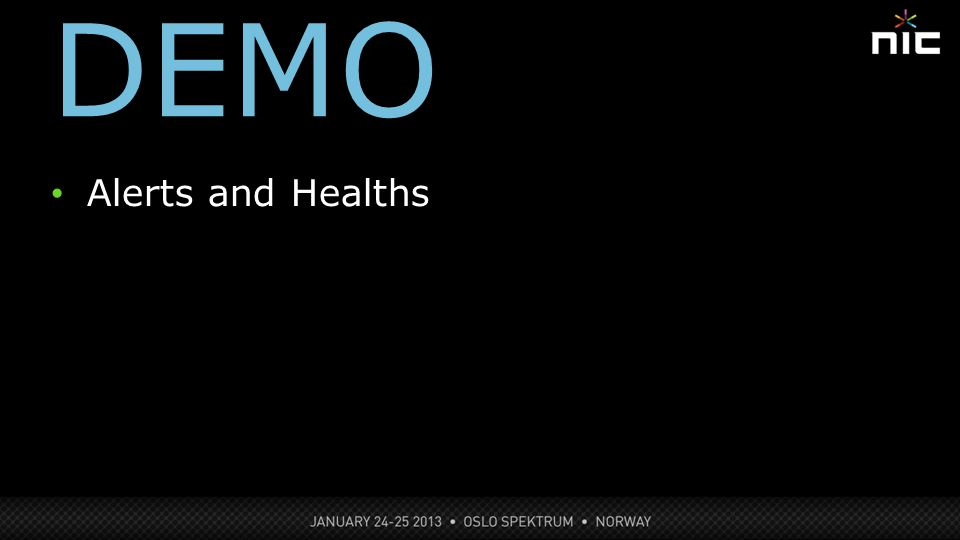 DEMO 9 Alerts and Healths