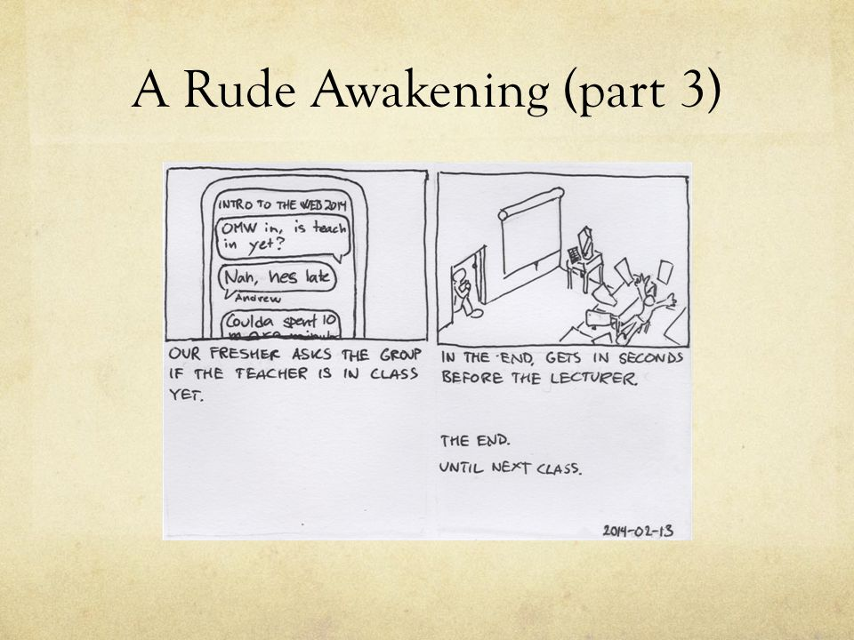 A Rude Awakening (part 3)