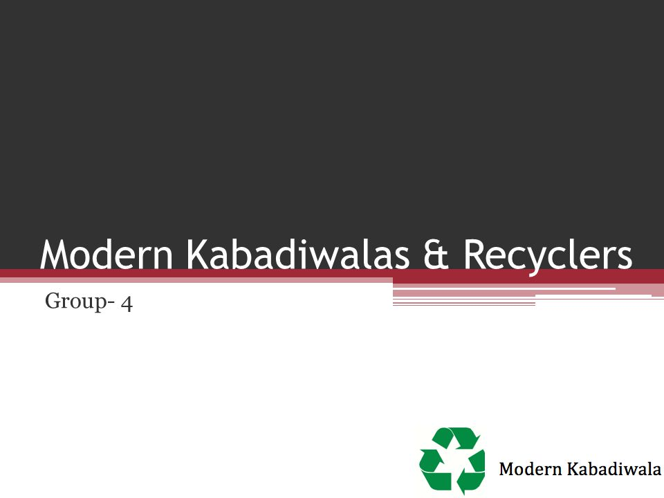 Modern Kabadiwalas & Recyclers Group- 4