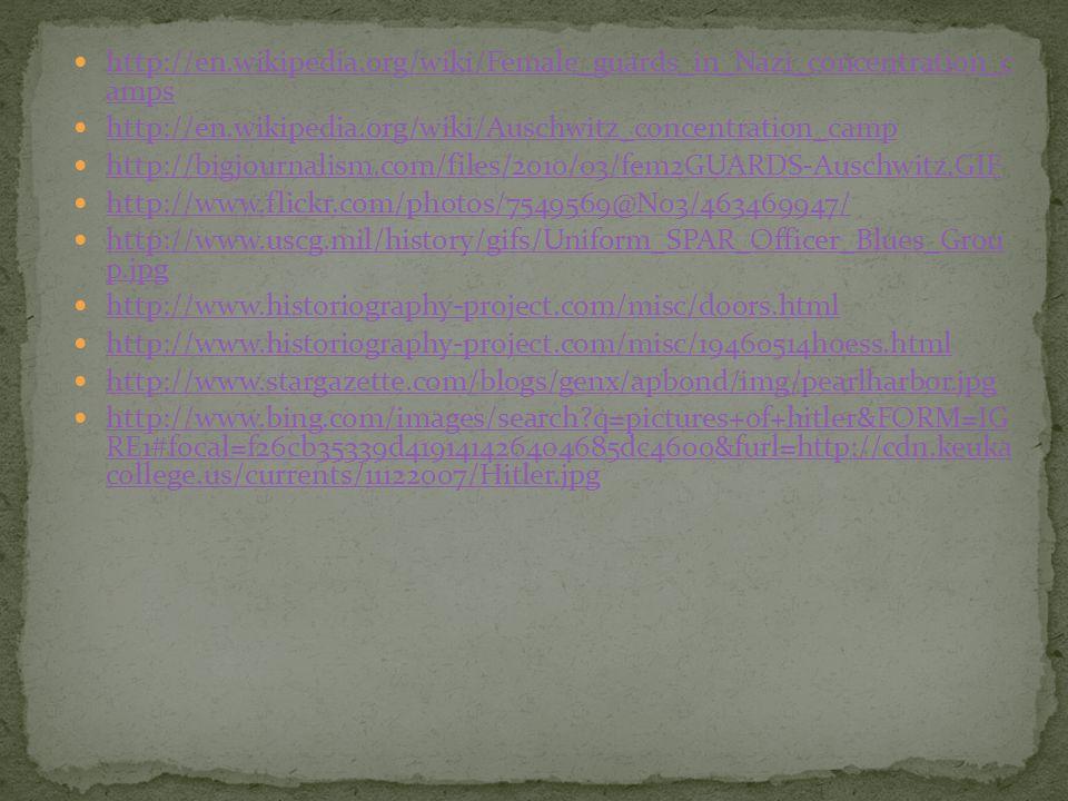 http://en.wikipedia.org/wiki/Female_guards_in_Nazi_concentration_c amps http://en.wikipedia.org/wiki/Female_guards_in_Nazi_concentration_c amps http:/