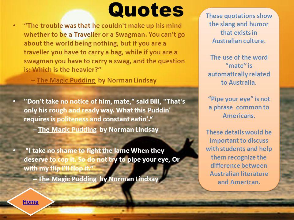 Author Information Noman Lindsay was born in 1879 in Victoria, Australia.