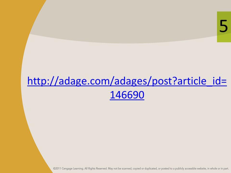 5 http://adage.com/adages/post?article_id= 146690