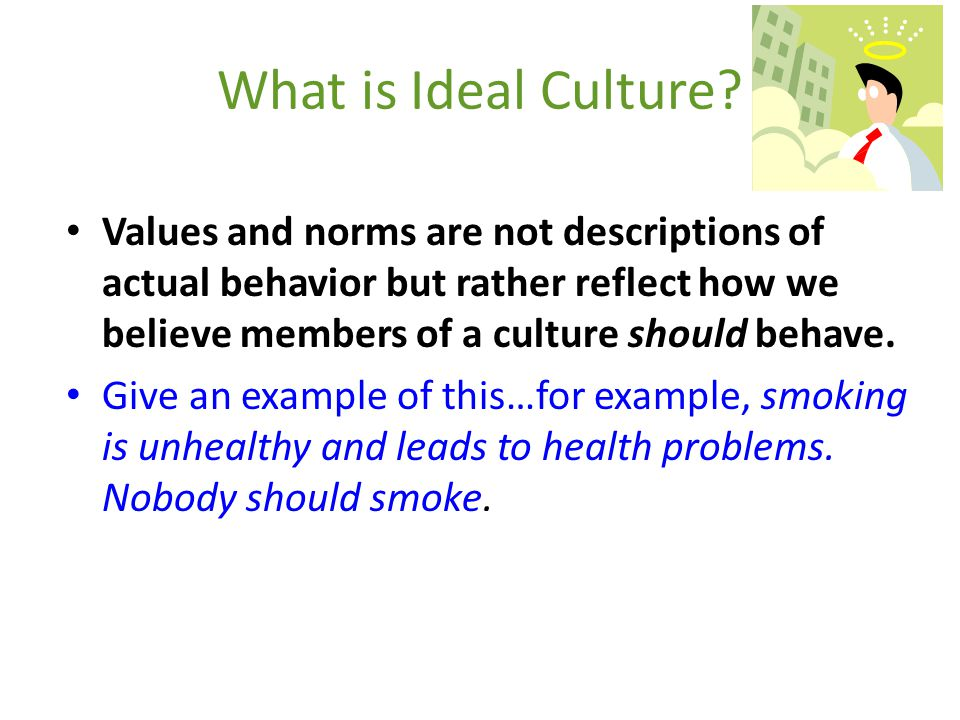 When considering non-material culture, sociologists refer to several processes that a culture uses to shape its members' thoughts, feelings, and behav