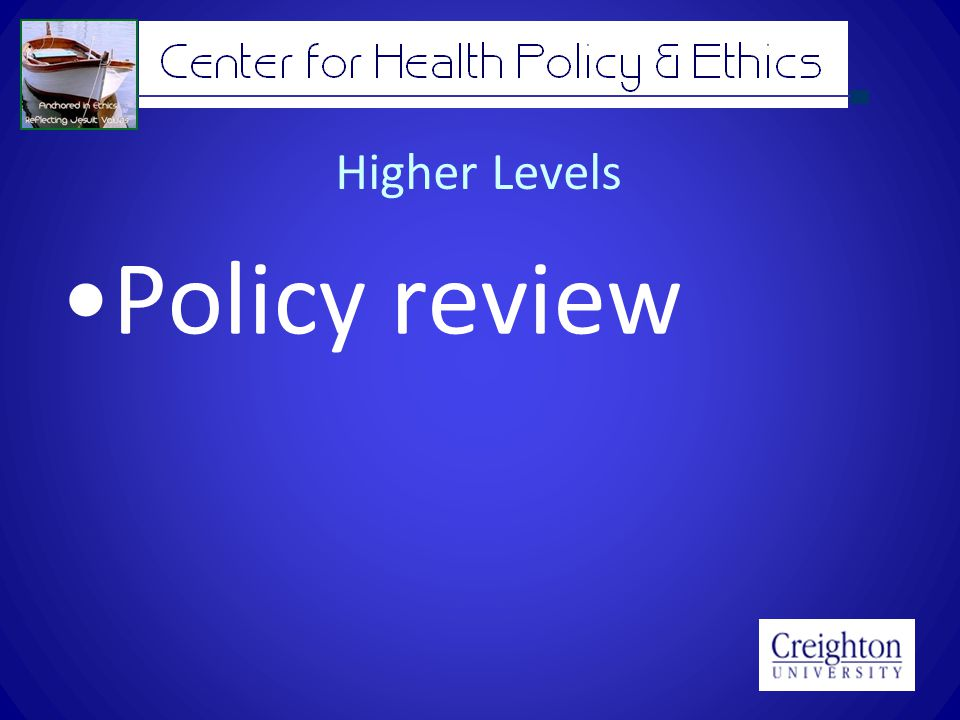 Higher Levels Policy review