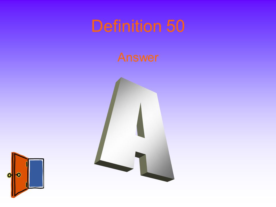Definition 50 Answer