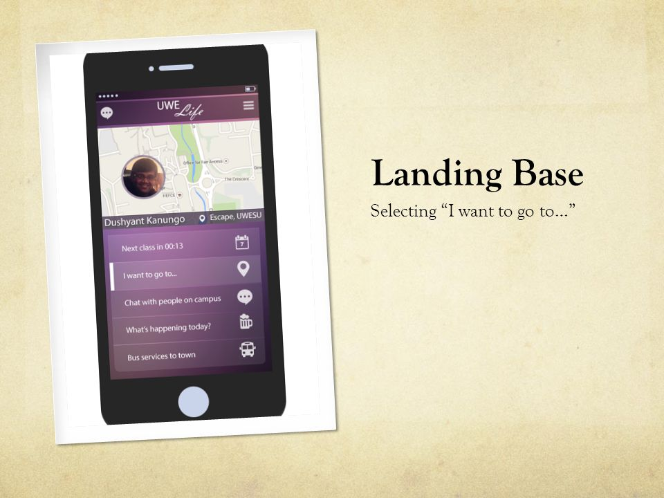 Landing Base Selecting I want to go to…