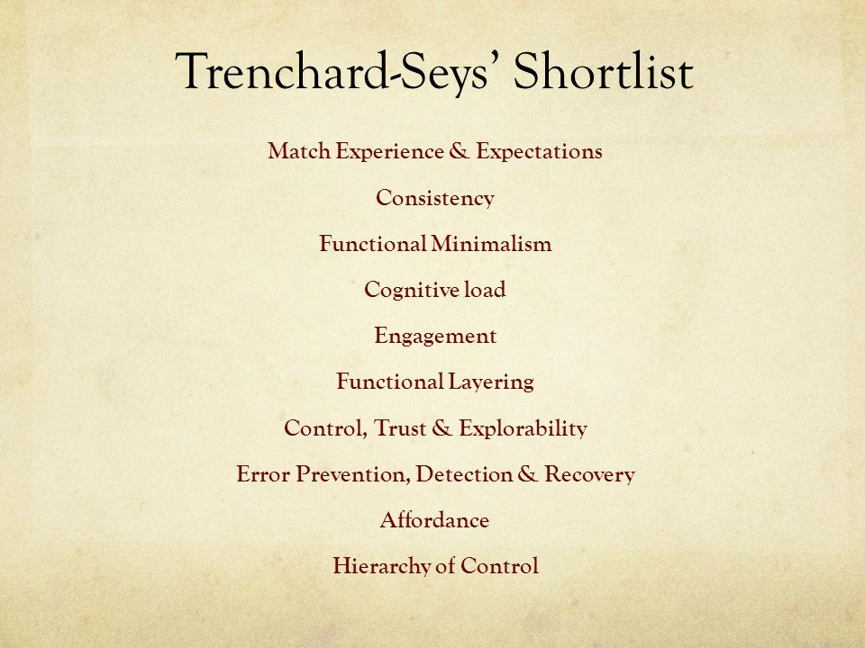 Trenchard-Seys' Shortlist Match Experience & Expectations Consistency Functional Minimalism Cognitive load Engagement Functional Layering Control, Tru