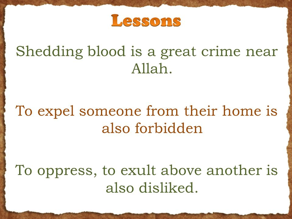 Shedding blood is a great crime near Allah.