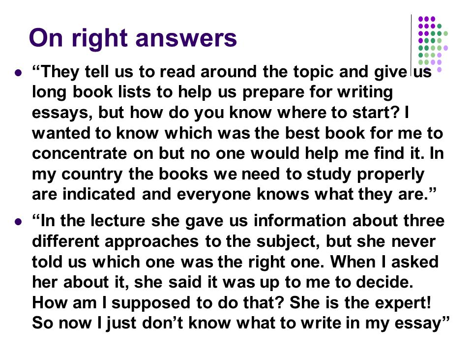 On right answers They tell us to read around the topic and give us long book lists to help us prepare for writing essays, but how do you know where to start.