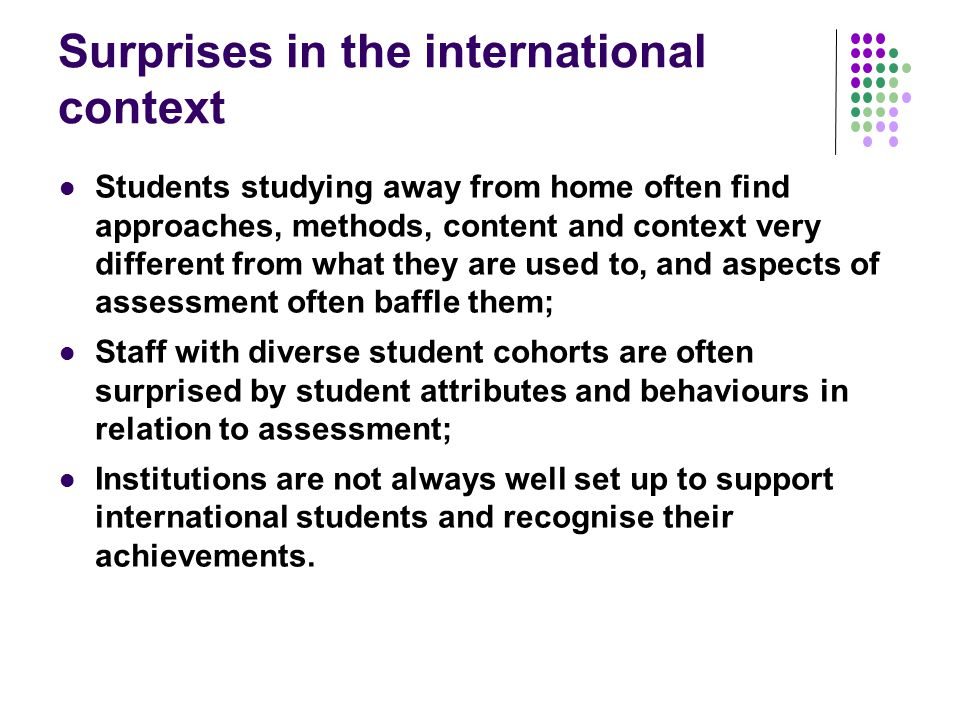 Further cultural issues: Students from cultures where the genders are usually strictly segregated may find activities like group work and presentations challenging initially; There can be issues around students who are not prepared to ask questions in class or seek support, for fear of 'losing face', or causing the teacher to 'lose face' ; There is diversity in the extent to which robust discussion is valued, with students from some cultures preferring to focus on the importance of harmony and co-operation within the group rather the interests of the individual within it (Ryan op cit 2000).