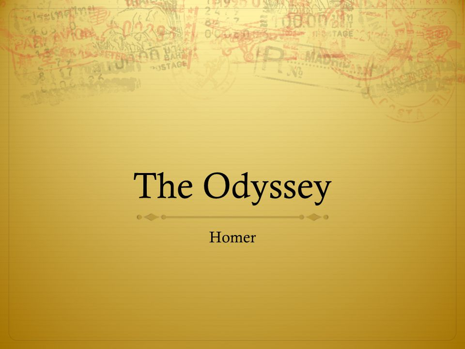 Background  The Iliad and The Odyssey are two of the oldest epic poems in Western literature.