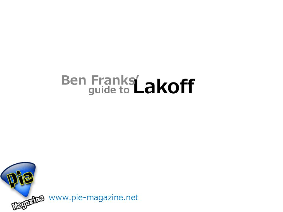 guide to Lakoff Ben Franks'