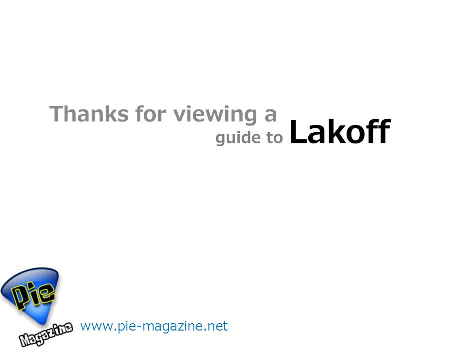 guide to Lakoff Thanks for viewing a