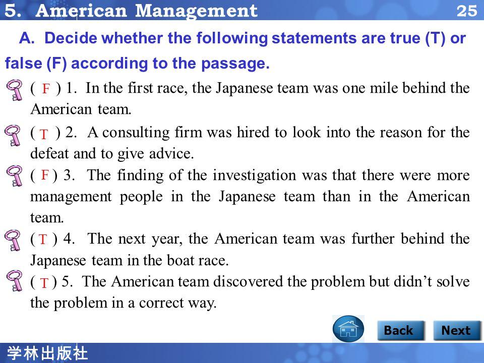 学林出版社 24 BackNext Insulted, the American company laid off the rower for poor performance and gave the managers a bonus for discovering the problem.