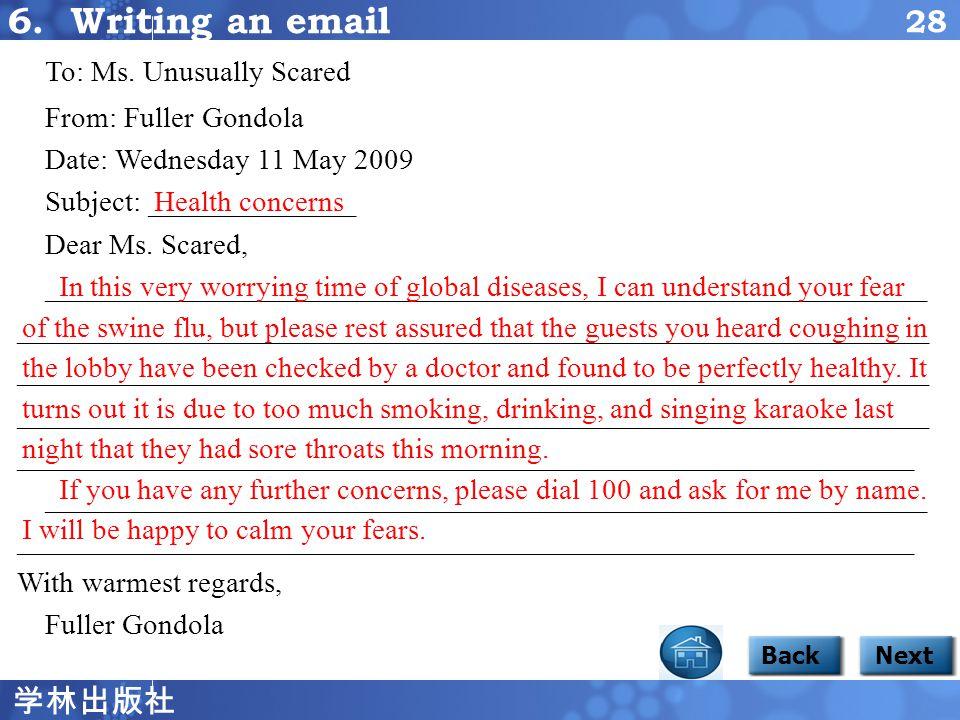 学林出版社 27 6. Writing an email BackNext Focus 1 6 There is a big scare in the hotel.