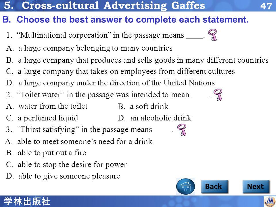 学林出版社 46 Focus2 5 BackNext A. Complete the table with NO MORE THAN THREE WORDS for each answer.
