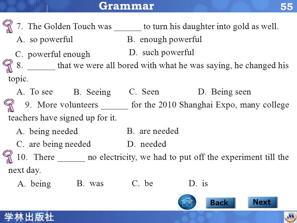 学林出版社 54 Focus2 Grammar Back Next Grammar 4.