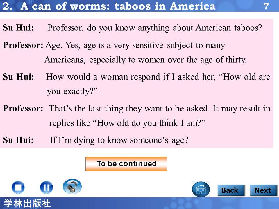 学林出版社 6 BackNext Focus 1 2 B.The words and phrases in the box are taken from the professor's talk.