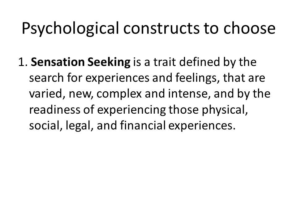 Psychological constructs to choose 1.