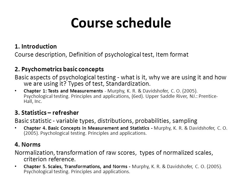 1.Introduction Course description, Definition of psychological test, Item format 2.