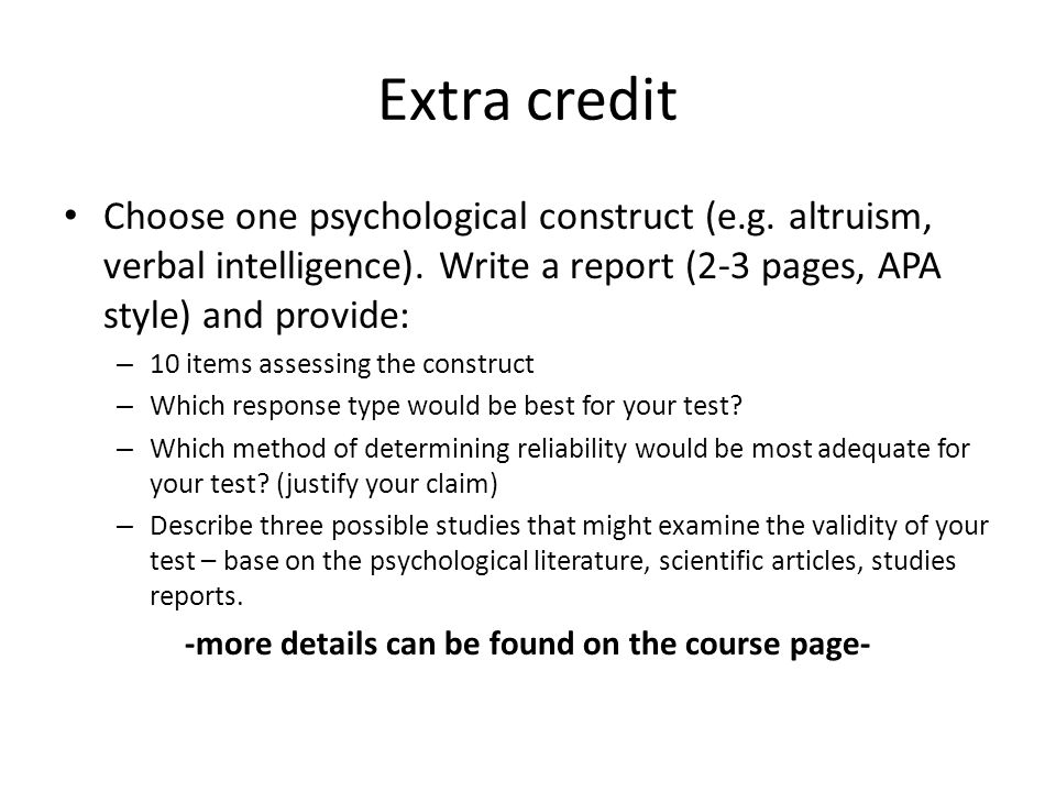 Extra credit Choose one psychological construct (e.g.