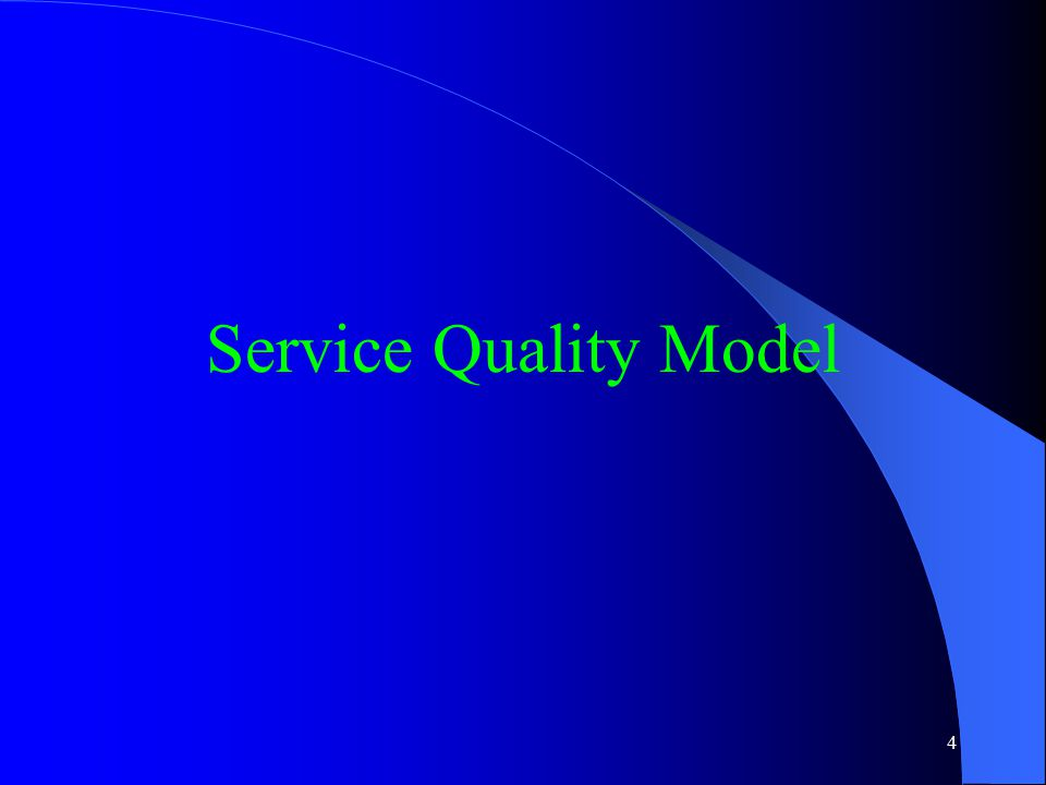 4 Service Quality Model
