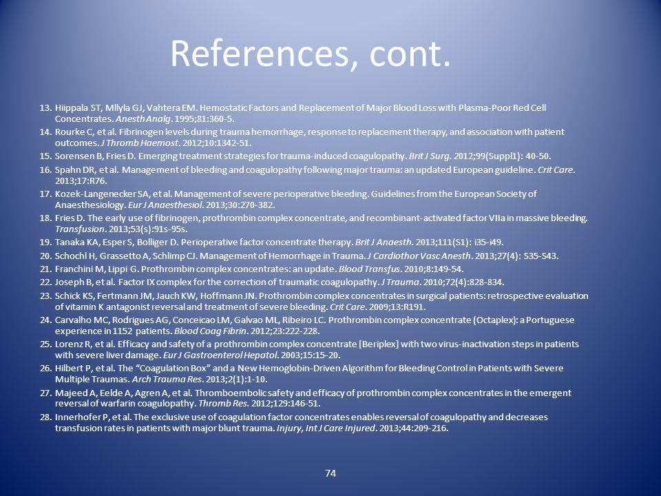 74 References, cont. 13.Hiippala ST, Mllyla GJ, Vahtera EM.