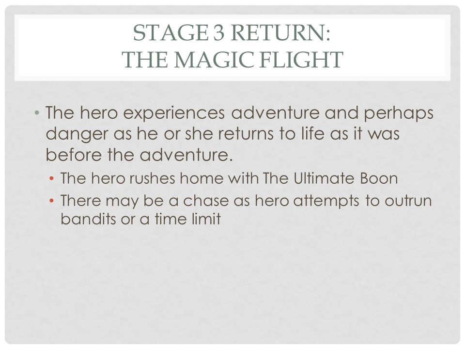 STAGE 3 RETURN: THE MAGIC FLIGHT Giant eagles rescue Sam and Frodo and fly them away.