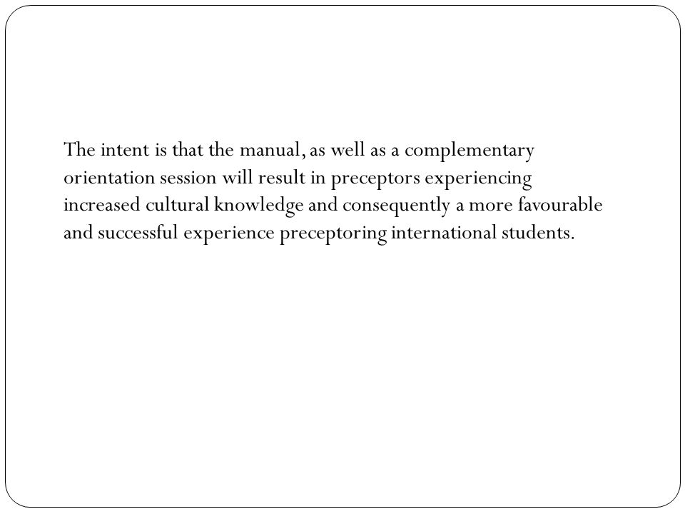 The preceptor's role is to address these difficulties by establishing supportive relationships and fostering a comfortable learning environment for students.