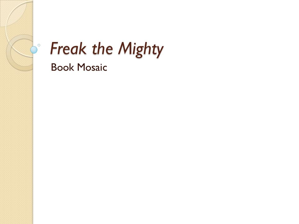 Freak the Mighty Book Mosaic