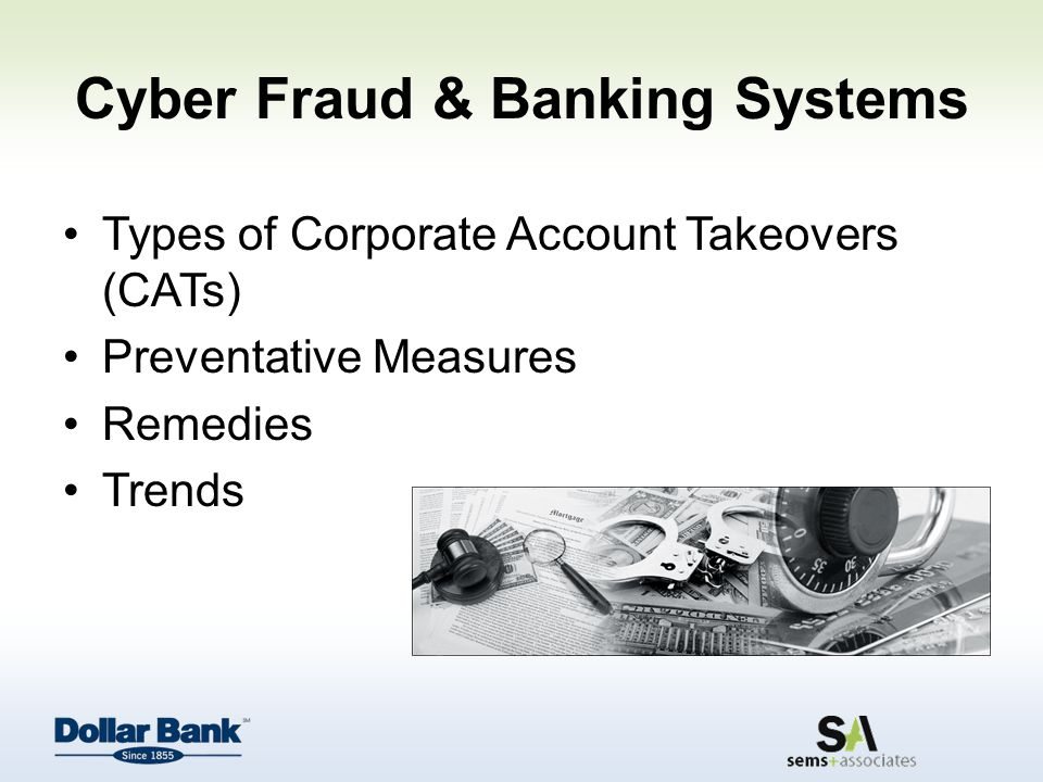 Types of Corporate Account Takeovers (CATs) Preventative Measures Remedies Trends