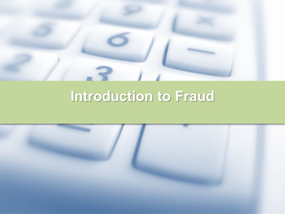 Introduction to Fraud
