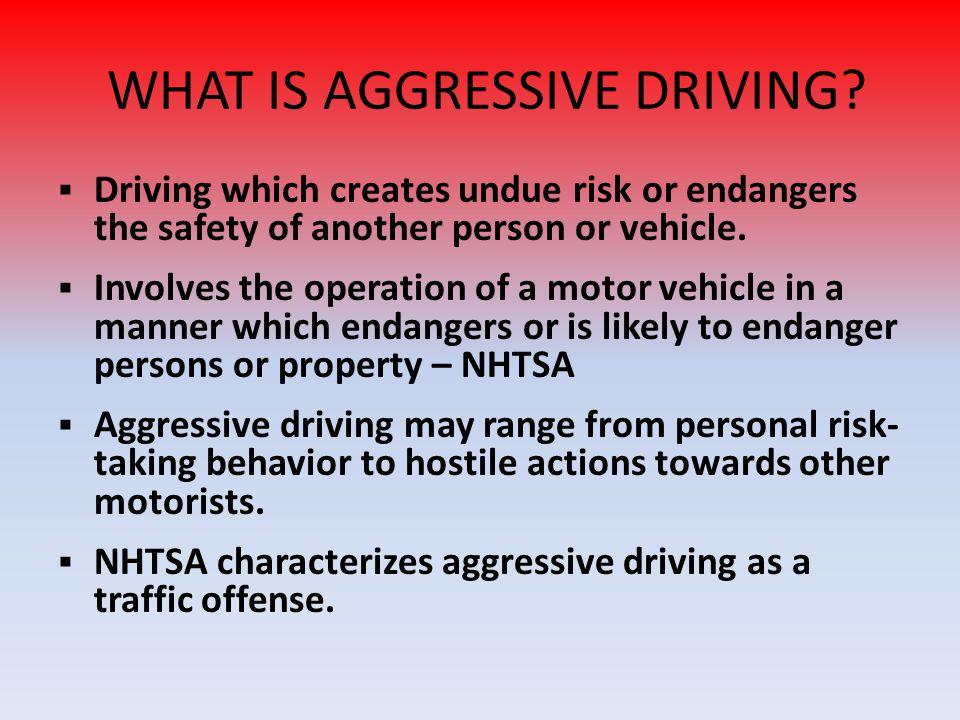 DDriving which creates undue risk or endangers the safety of another person or vehicle. IInvolves the operation of a motor vehicle in a manner whi