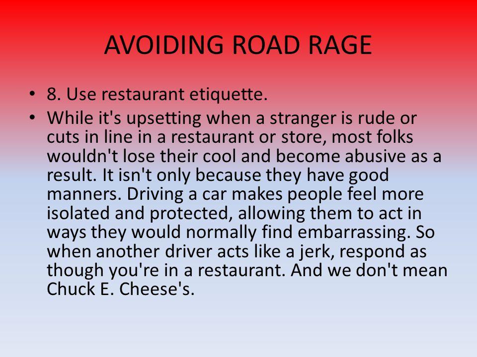 8.Use restaurant etiquette.