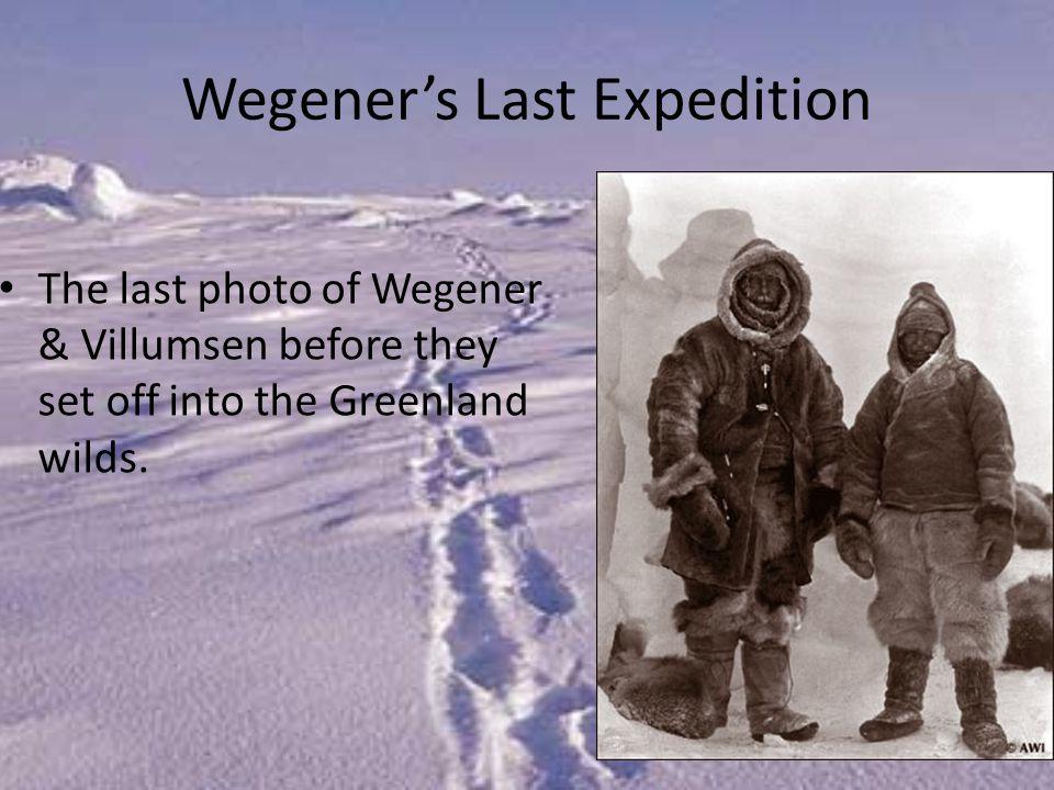 Wegener's Last Expedition The last photo of Wegener & Villumsen before they set off into the Greenland wilds.