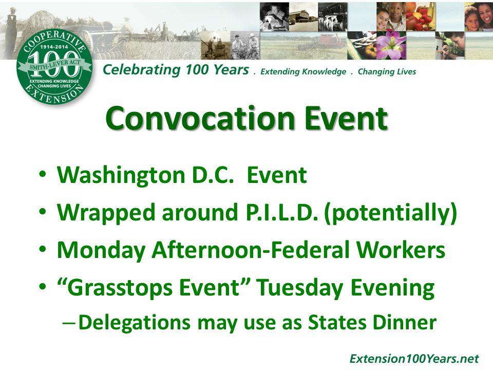 Convocation Event Washington D.C. Event Wrapped around P.I.L.D.