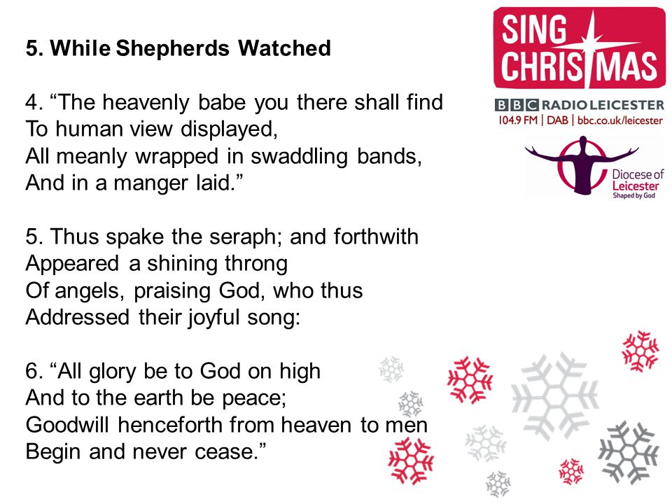 5. While Shepherds Watched 4.