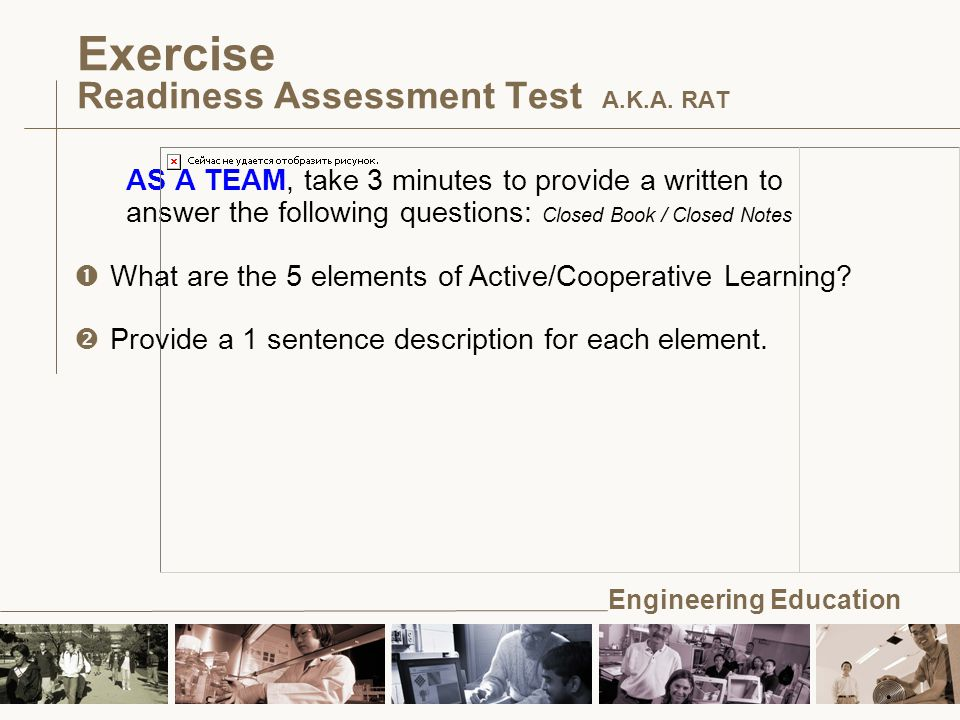 Engineering Education Exercise Readiness Assessment Test A.K.A.